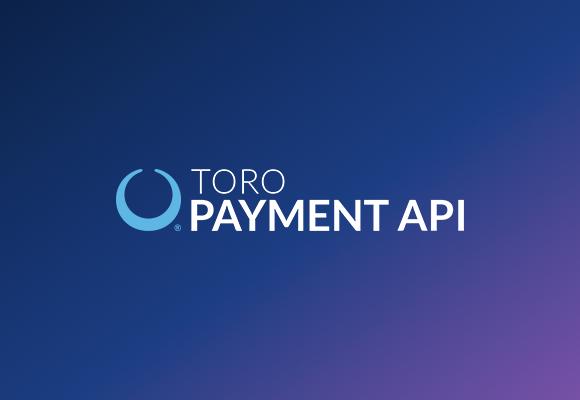 TORO Payment API