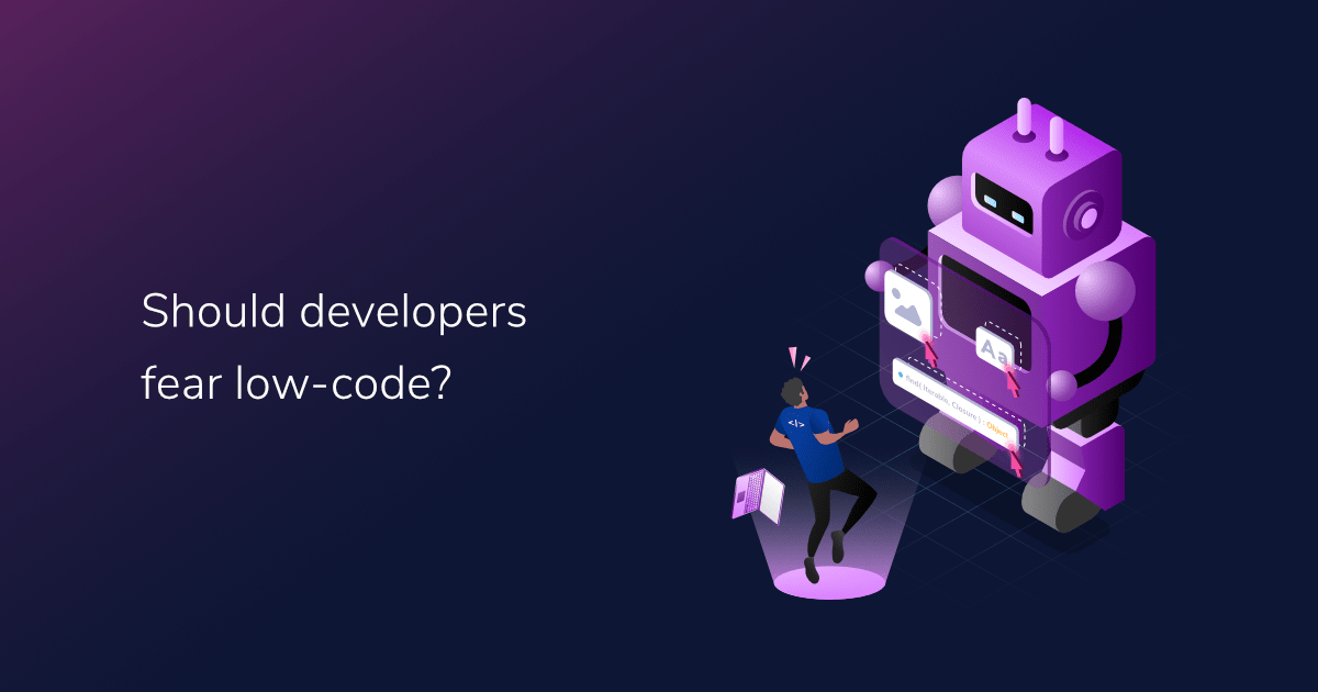 Should developers fear low-code?