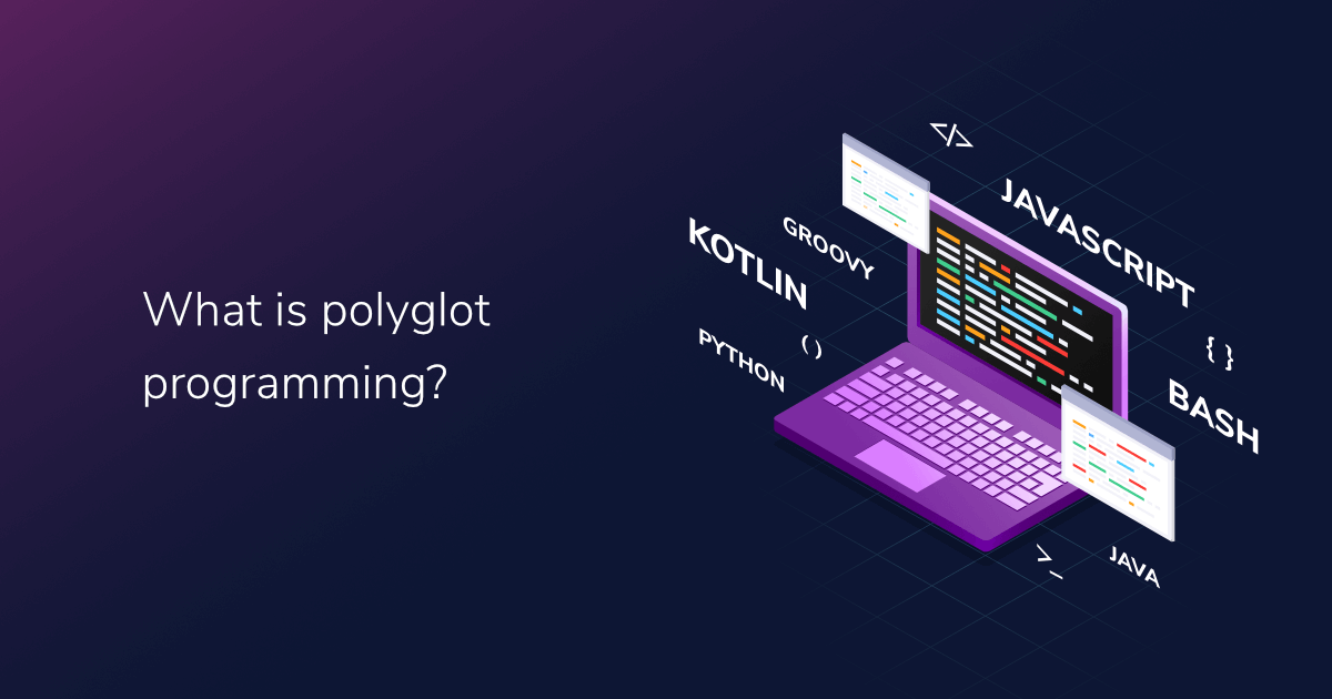 What is polyglot programming?